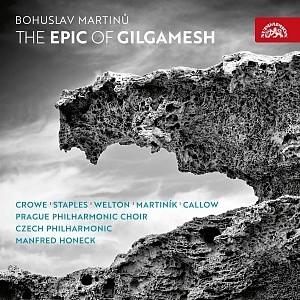 Martinů: The Epic of Gilgamesh – Various Artists – SUPRAPHON com